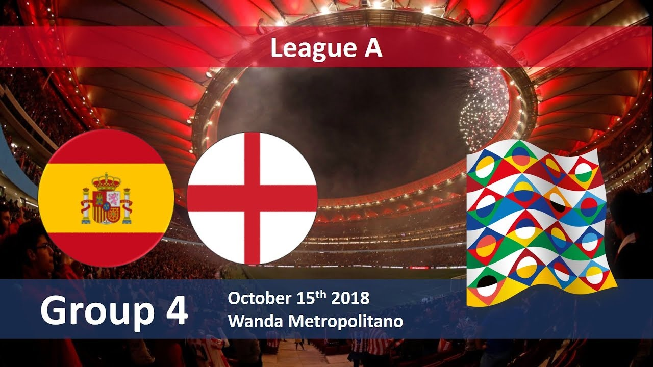 UEFA Nations League: Spain vs England in Group 4 League A